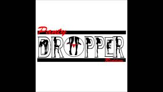 Drop Down - Chester (Clean) [Panty Dropper riddim march 2015]