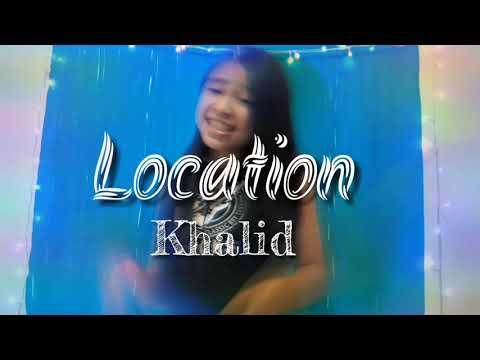 Location - Khalid Cover By Anneth Delliecia Nasution