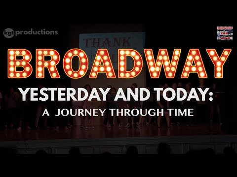 Broadway Yesterday and Today (2018) | Midwood HS