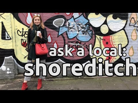 Ask A Local: London | What To Eat, Drink And Do In Shoreditch | Vlog