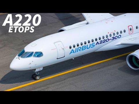 A220 Receives ETOPS Certification