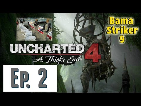 Uncharted 4: Play Through- Episode 2 [Panama Drug Lord is Bad Idea]