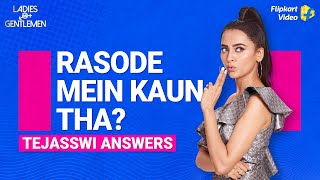 Tejasswi says men don't even think of entering the kitchen...| Ladies v/s Gentlemen | Flipkart Video