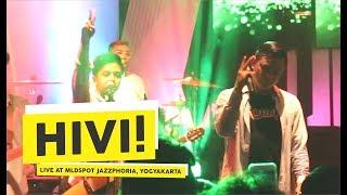 HD Hivi Pelangi Live at MLDSPOT JAZZPHORIA 2018 Yogyakarta