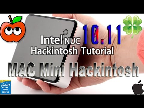 Hackintosh Tutorial   Intel NUC I5-4250u 10.11 El Capitan