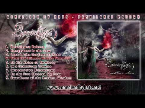 CONCEIVED BY HATE - Pestilence Reborn [Full Album 2012]