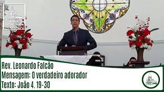 O verdadeiro adorador   Rev. Leonardo Falcão   IPBV