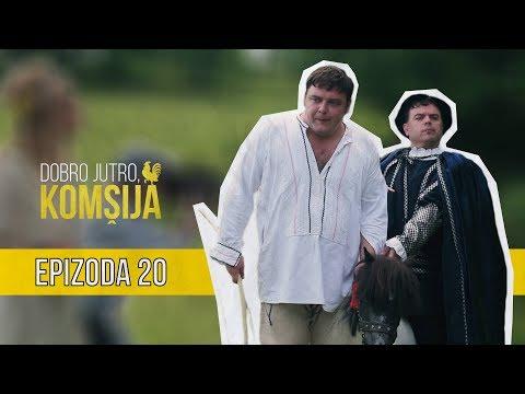 Download DOBRO JUTRO KOMŠIJA (NOVA SERIJA) - EPIZODA 20