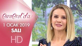 Esra Erol'da 1 Ocak 2019 | Salı