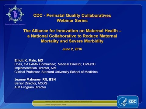 The Alliance for Innovation on Maternal Health