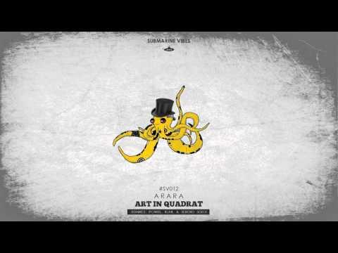 Arara - Art in Quadrat (Powel remix)