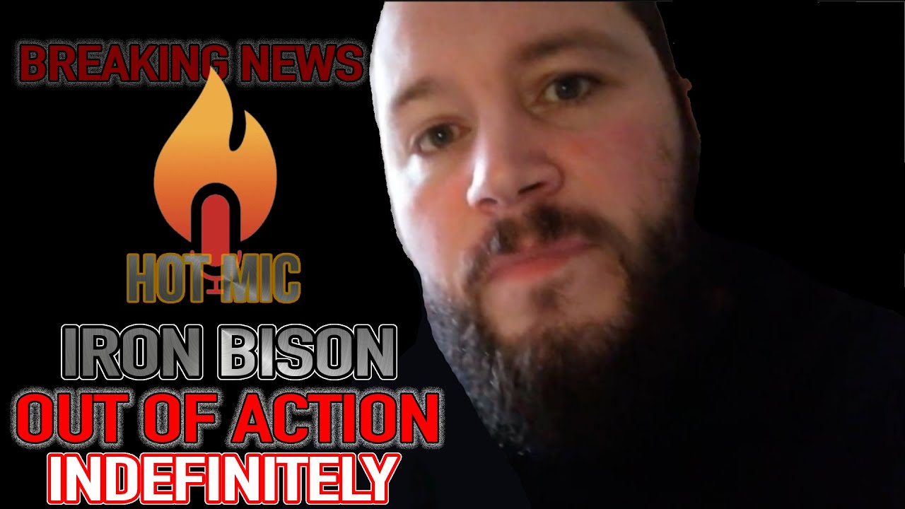 Iron Bison Out Of Action!