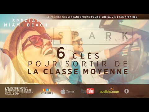 Comment sortir de la classe moyenne - Spark le show avec Franck Nicolas