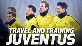 SPURS TRAVEL TO AND TRAIN AT JUVENTUS