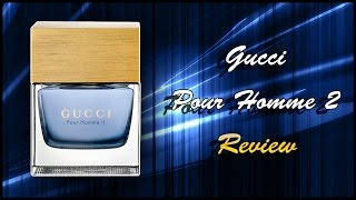 Gucci Pour Homme II / 2 | Fragrance Review