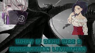 What if deku was a gargantuan Leviathan part 5