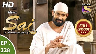 Mere Sai - Ep 228 - Full Episode - 8th August, 2018