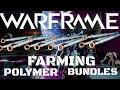 Warframe Polymer Bundle Farming 2019