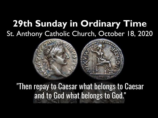 29th Sunday in Ordinary Time, October 18, 2020 live Stream.