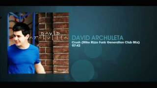 David Archuleta - Crush (Mike Rizzo Funk Generation Club Mix