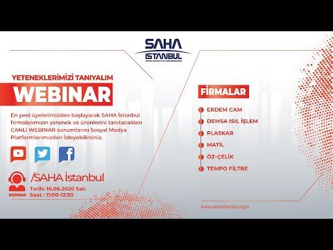 SAHA İstanbul Malzeme ve Malzeme Şekillendirme Komitesi 16.06.2020 Canlı Yayını