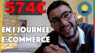 E-COMMERCE : 574€ en 1 journée !