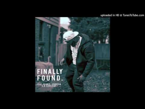 Finally Found (feat. Sean C. Johnson, S.O. & Beleaf)