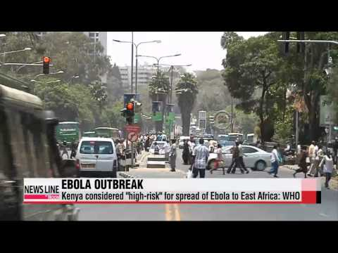 "Kenya ""high-risk"" country for spread of Ebola to East Africa: WHO"