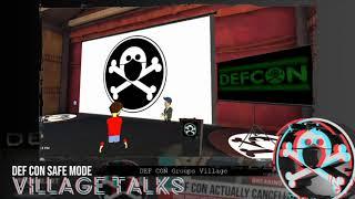 DEF CON Safe Mode DC Groups Village - Jayson Street - Keynote