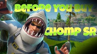 Chomp Sr Skin | Before You Buy | Fortnite Battle Royale