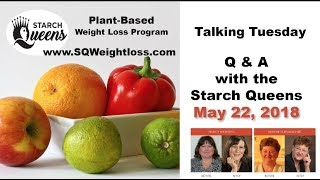Talking Tuesday Q & A with the Starch Queens - May 22, 2018
