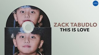 This Is Love (Official Audio) | Zack Tabudlo