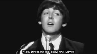 The Beatles - Yesterday Türkçe Çeviri Paul Mccartney