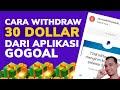 - Cara Withdraw 30 Dollar dari Aplikasi GoGoal ke Akun Paypal Kita