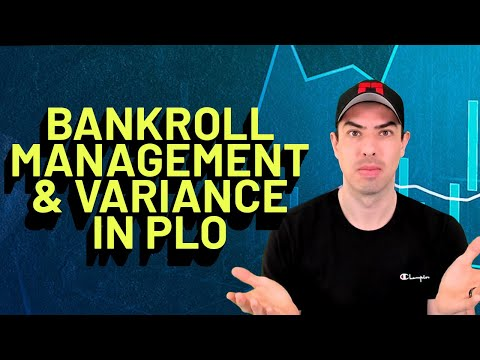 Bankroll Management and Variance in Pot Limit Omaha 📈