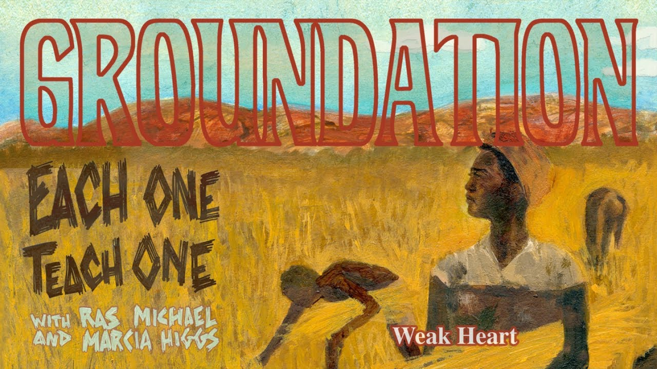 groundation-weak-heart-official-lyrics-video-baco-records