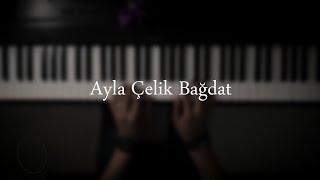 موسيقى بيانو - Ayla Çelik Bağdat - عزف علي الدوخي