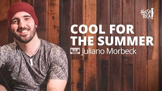 Cool For The Summer - Demi Lovato (Juliano Morbeck cover)