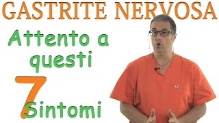 Gastrite nervosa sintomi: Ecco i 7 da controllare immediatamente
