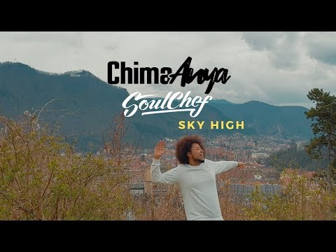 Chima Anya & SoulChef : Sky High Mp3