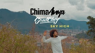 Chima Anya & SoulChef : Sky High