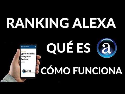 ¿Qué es el Ranking Alexa y cómo Funciona?