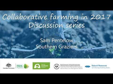 Collaborative farming forum  - Southern Graziers presentation (November 2017)