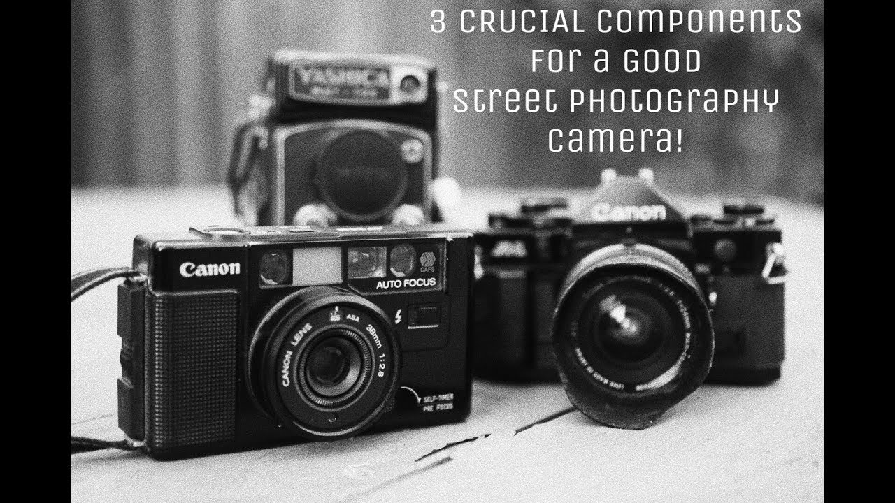 3 crucial components to a good street photography camera
