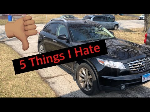 5 Things I Hate About My Infiniti FX45