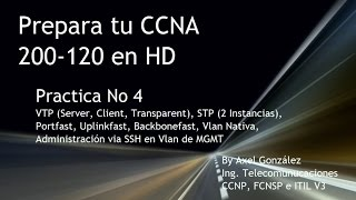 Prepara tu CCNA 200-120 en HD (4) - VTP, STP (2 instancias), Portfast, Uplinkfast, Backbonefast