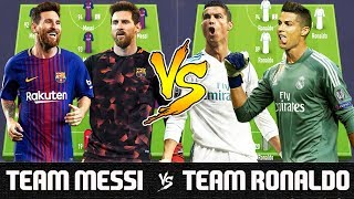 Team Messi VS Team Ronaldo - FIFA 18 Experiment