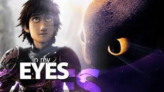 Hiccup & Toothless || In My Eyes {HTTYD}