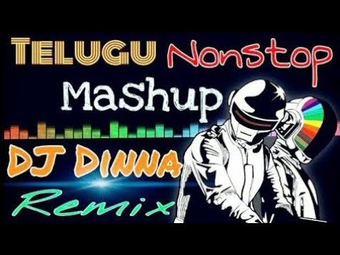 Telugu Nonstop Mashup DJ Dinna Remix | Tollywood Mashup | Te