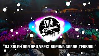 Gambar cover DJ SALAH APA AKU VIRAL VERSI GAGAK TERBARU 2019 | DJ FULL BASS TERBARU 2019